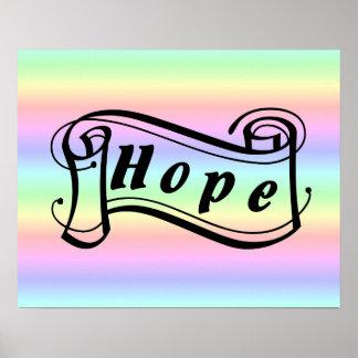 Hope - Hoffnung Schriftrolle auf Regenbogen Poster