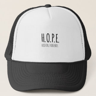 Hope-Hold-on-pain-ends.png Truckerkappe