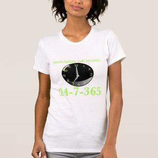 Horario de Mamá, 24-7-365 T-Shirt