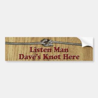 Hören Mann-Daves Knoten-hier - Autoaufkleber