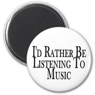 Hören Sie eher Musik Runder Magnet 5,7 Cm