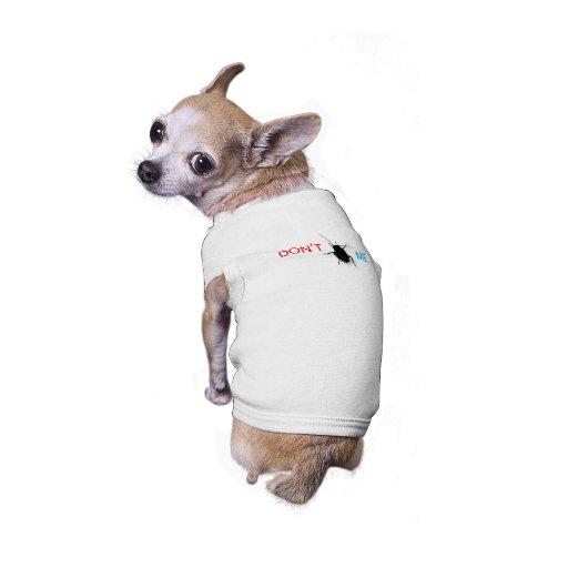 Hören Sie mich nicht ab Hundetshirt