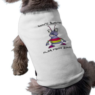 HÖREN SIE MICH NICHT… FLOH-FREIHAFENGEBIET AB! ÄRMELFREIES Hunde-Shirt