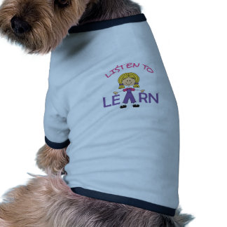 HÖREN SIE, UM ZU LERNEN RINGER Hunde-Shirt