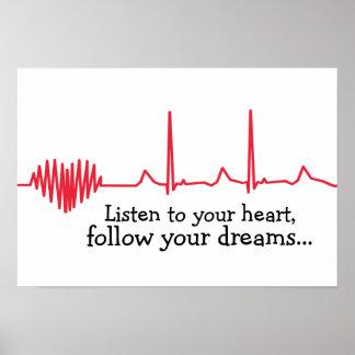 Hören Sie zu Ihrem Herzen Poster