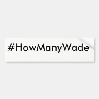 #HowManyWade Autoaufkleber