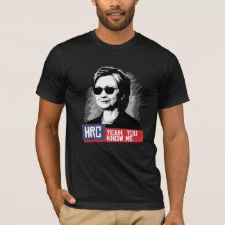 HRC - Ja kennen Sie mich -- Präsidentschaftswahl T-Shirt
