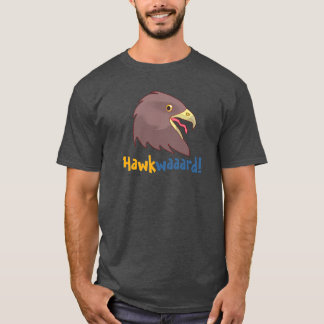 Hübsches Hawkwaaaard! (M, Farbwahl) T-Shirt