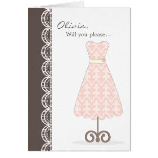 Hübsches rosa Kleid sind Sie meine Brautjungfer? Grußkarte
