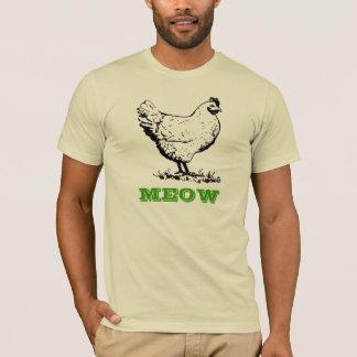 Huhn gehen Meow-T - Shirt