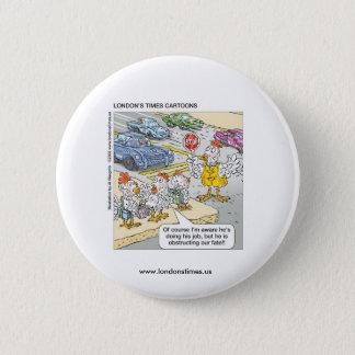 Huhn-Überfahrt-Straßen-lustiger Knopf Runder Button 5,7 Cm