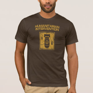 Humanitäre Intervention - Antikriegs T-Shirt