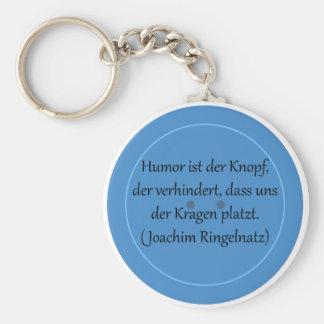 Humor ist der Knopf, der verhindert... Schlüsselband