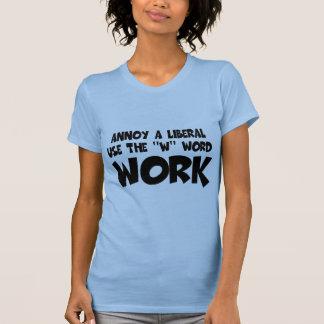 Humorvoller Arbeitsslogan, liberale Antifrauen Hemden