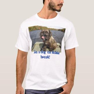 "Hund""auf Fishin"" Bruch T-Shirt"