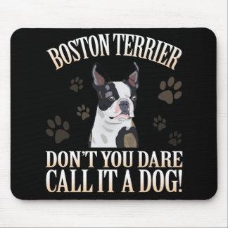 Hund Bostons Terrier tun nicht Sie Mousepad
