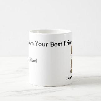 Hündchen, bin ich Ihr bester Freund, ich bin Ihr Kaffeetasse