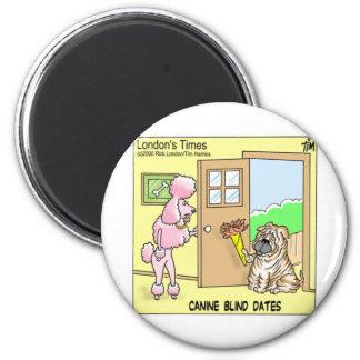 Hunde- blinde Datums-lustige Runder Magnet 5,7 Cm