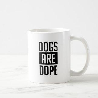 Hunde sind Schmiere Kaffeetasse