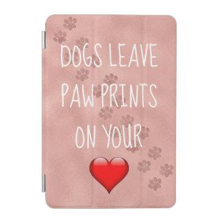 Hunde verlassen Tatzen-Drucke auf Ihrem Herz-Zitat iPad Mini Hülle