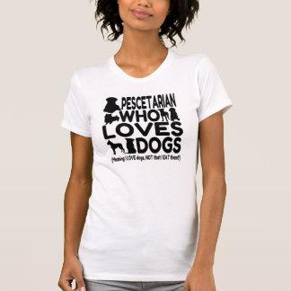 Hundeliebhaber Pescetarian lustig T Shirt