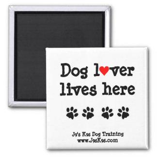 Hundeliebhaberleben hier Magnet Quadratischer Magnet