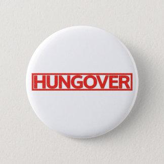Hungover Briefmarke Runder Button 5,1 Cm