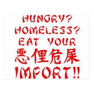 Hungrig? Obdachlos? Essen Sie Ihren Import Postkarte