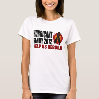 Hurrikan-Sandyentlastung 2012 T-Shirt