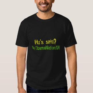 HUs sein? , Kein ObamaNation'08! T-shirt