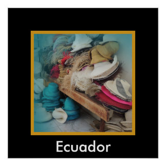 Hut-Fabrik Cuencas Ecuador Poster