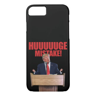 Huuuuuge Fehler-Donald Trump iPhone 7 Fall iPhone 8/7 Hülle