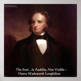 "HW Longfellow ""Soul ist hörbarer"" Klugheits-Zitat- Poster"