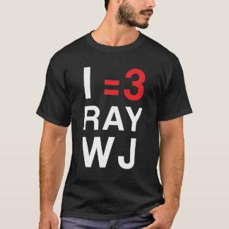 I =3 RayWJ T-Shirt