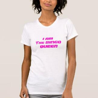 I AMThe BINGO-KÖNIGIN Hemd