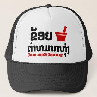 I Bok Bok (Liebe) Tam Mak Hoong (Lao-Nahrung) Truckerkappe