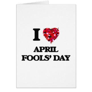 I der Tag Liebe-April-Dummköpfe Grußkarte