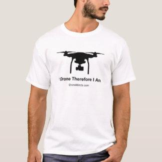 I Drohne deshalb bin ich T-Shirt