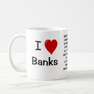 I hat Liebe i-Liebe-Banken - unhöfliche Gründe Kaffeetasse