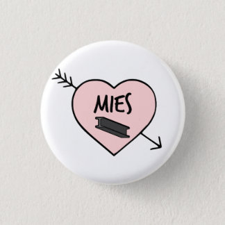 I Heart Mies van Der Rohe Pin Runder Button 3,2 Cm