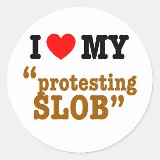 """I Herz mein """"Protest von Slob """" Runde Aufkleber"""