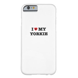 I Herz mein Yorkie iPhone Fall Barely There iPhone 6 Hülle