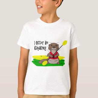 I Kayaking Otter T-Shirt