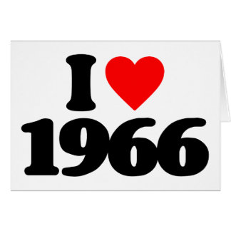 I LIEBE 1966 GRUßKARTE