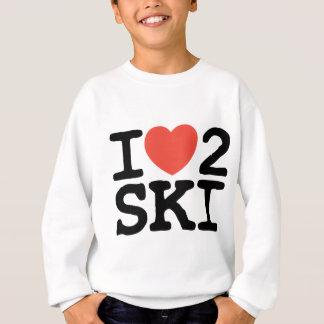 I Liebe 2 Ski Sweatshirt