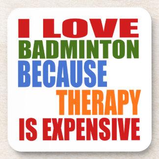 I Liebe-Badminton, weil Therapie teuer ist Getränkeuntersetzer