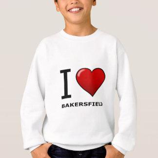 I LIEBE BAKERSFIELD, CA - KALIFORNIEN SWEATSHIRT