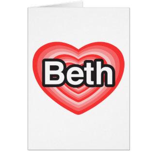 I Liebe Beth. Liebe I Sie Beth. Herz Karte