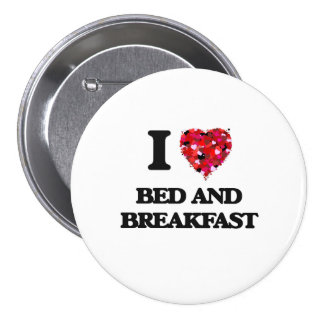 I Liebe-Bett - und - Frühstück Runder Button 7,6 Cm