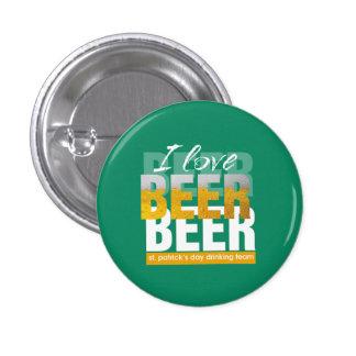 I Liebe-Bier-Text-St Patrick Tagesknöpfe Runder Button 2,5 Cm